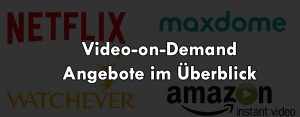 Video on Demand Angebote im Jahr 2015 im Überblick